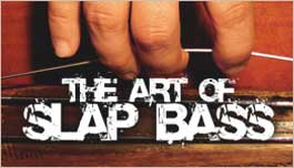 The Art of Slap Bass